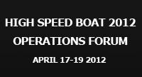 High Speed Boat 2012: Operations forum